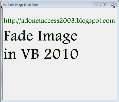 VB 2010 Example to Fade Image