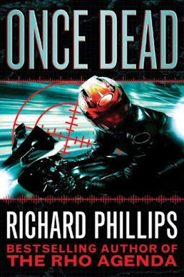 Once Dead by Richard Phillips - book cover