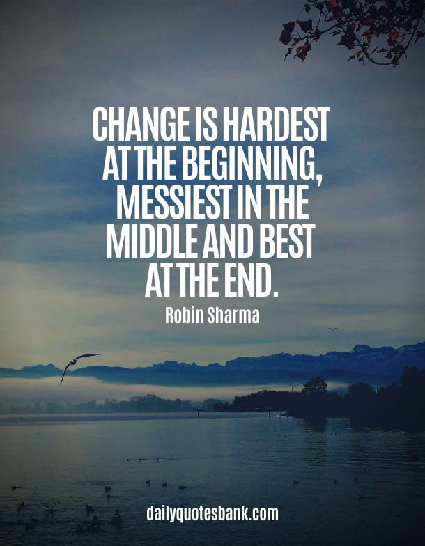 Quotes About Change Yourself For Someone