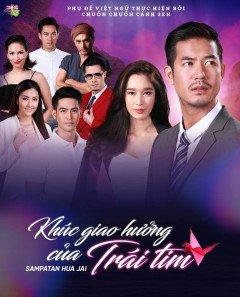 Phim Khúc Giao Hưởng Của Trái Tim-Sampatan Hua Jai
