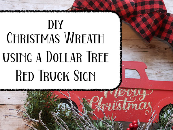 Christmas Wreath Idea using a Dollar Tree Red Truck Sign