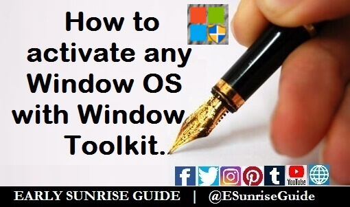 How to activate any Window OS with Window Toolkit