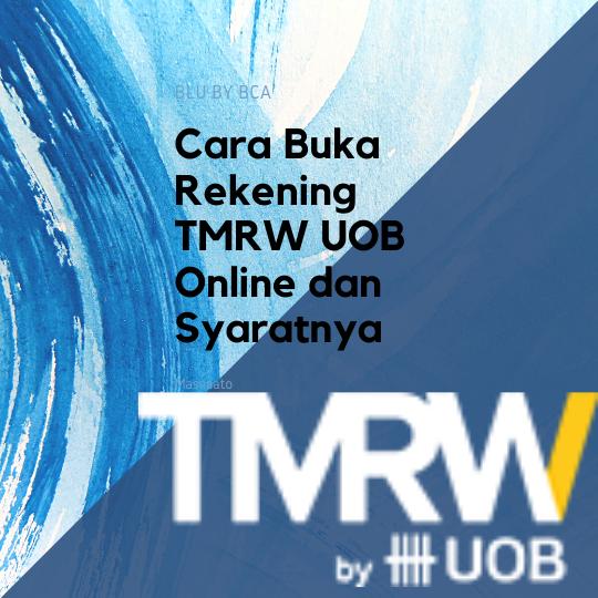 Cara Buka Rekening TMRW UOB Online dan Syaratnya