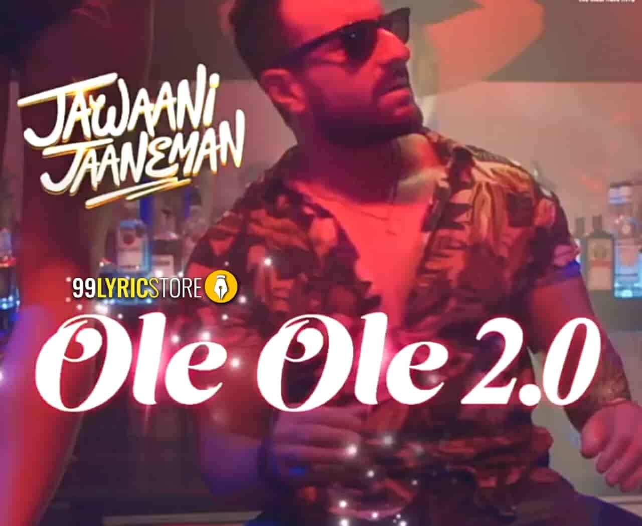 Ole Ole 2.0 Song Images From Movie Jawaani Jaaneman
