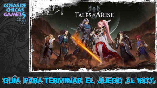 Guía de Tales of Arise para completar el juego al 100%