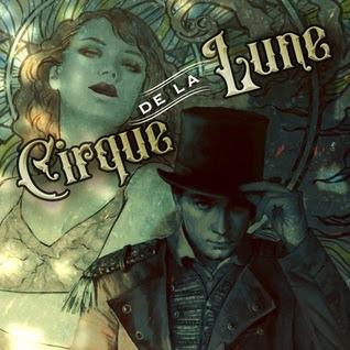 Mini Book Review: CIRQUE DE LA LUNE - by Emma Hamm