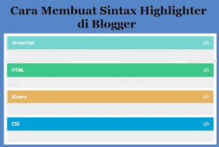 Cara Membuat Sintax Highlighter Di Blogger