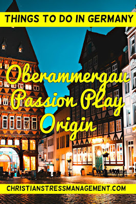 Things To Do In Germany Oberammergau Passion Play Origin