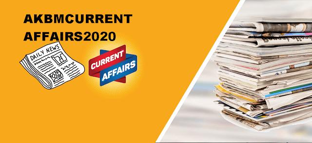 AKBM CURRENT AFFAIRS 10 FEB ,2020