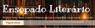 http://ensopadoliterario.blogspot.com.br/