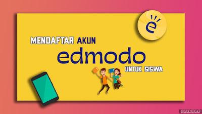 Cara Mendaftar akun Edmodo untuk Siswa dengan Hp Android