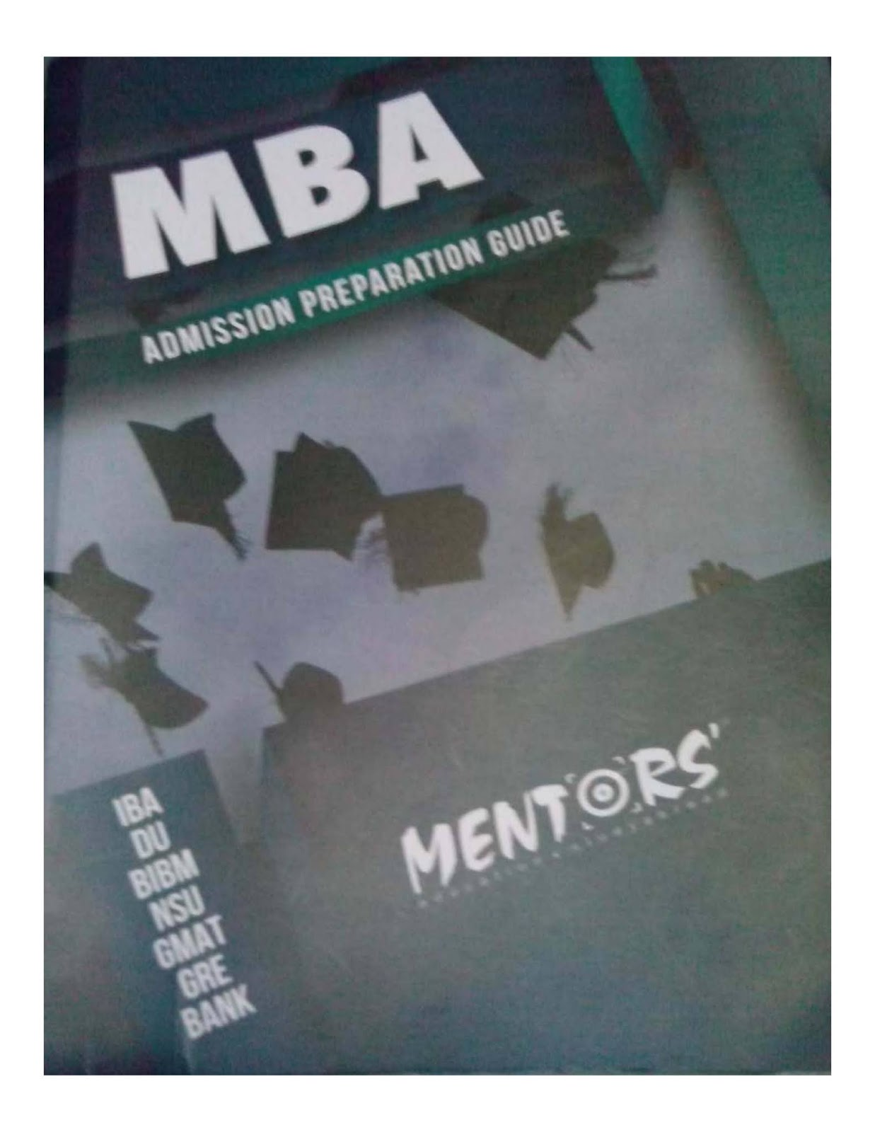 MBA Admission Preparation Guide Mentors Book Pdf Download