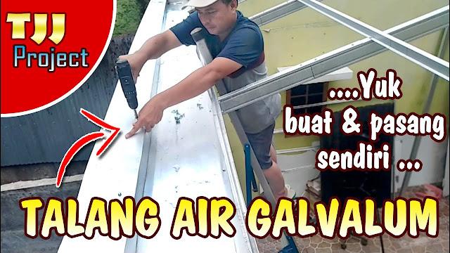 Cara Membuat Talang Air dari Baja Ringan, Simak Yuk!