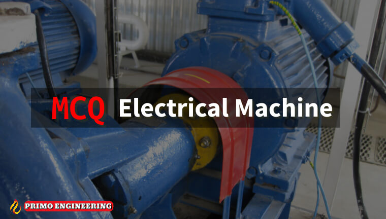 Electrical Machine MCQ | practical training (Machine and protection MCQ)