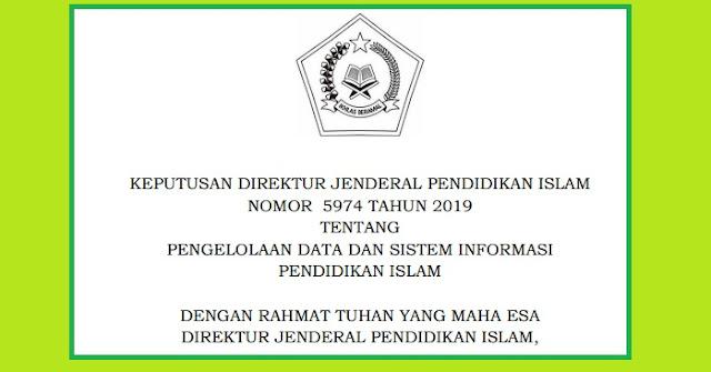 PENGELOLAAN DATA DAN SISTEM INFORMASI PENDIDIKAN ISLAM BERDASARKAN KEPUTUSAN DIRJENPENDIS NOMOR 5974 TAHUN 2019