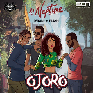 Dj Neptune, D'banj, Flash, Ojoro mp3 download