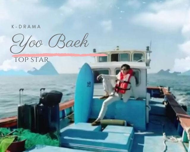 kdrama top star yoo baek