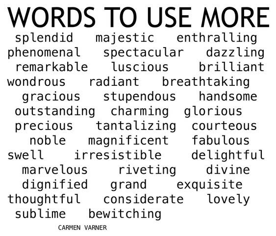 List of Nice Words to Use More, Nice Words to Use More for Writing, Grammar, English - English writing tips essay tips Communication skills for vocabulary - How to improve Kids High schools Grade 1 Student Teachers Language arts Worksheets Education.