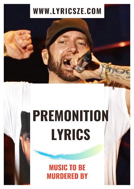 Premonition Lyrics