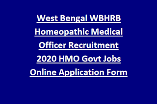 West Bengal WBHRB Homeopathic Medical Officer Recruitment 2020 HMO Govt Jobs Online Application Form