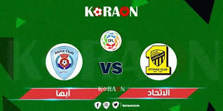 كورة ستار نتيجة مباراة الاتحاد وابها اليوم بث مباشر كورة اون لاين في الدوري السعودي