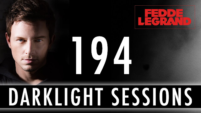 Fedde Le Grand - Darklight Sessions 194