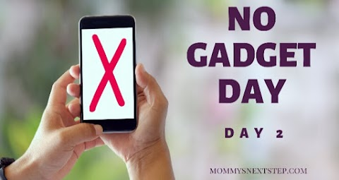 No Gadget Day-Day 2