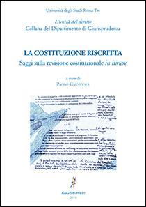 «La Costituzione riscritta» - A cura di Paolo Carnevale