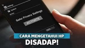 Cara Mengetahui HP Disadap