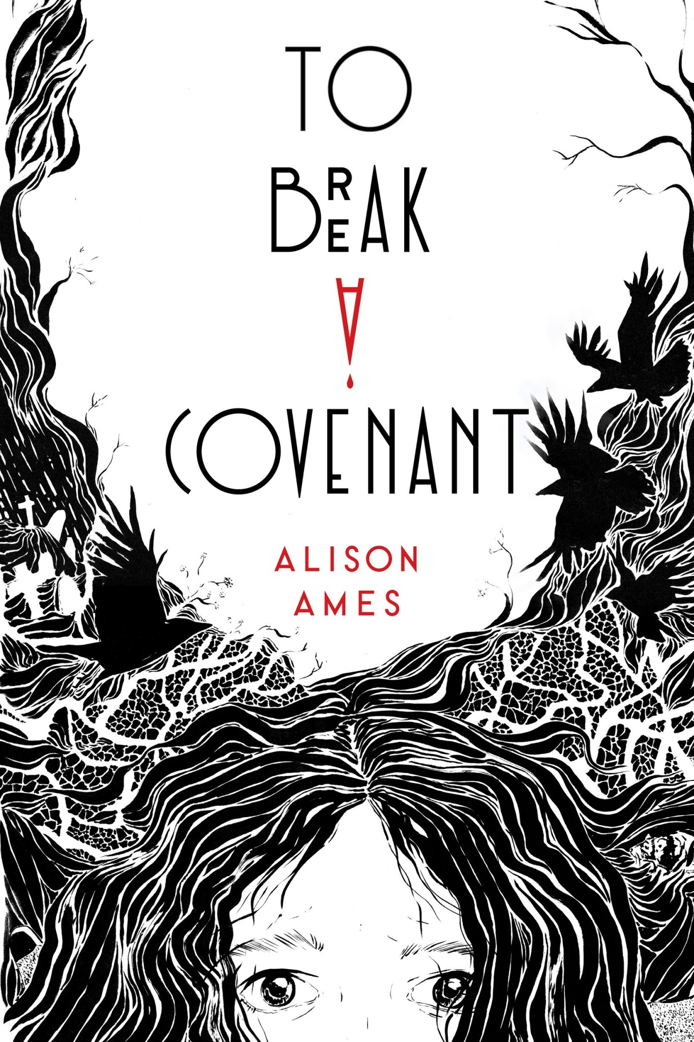 To Break a Covenant by Alison Ames