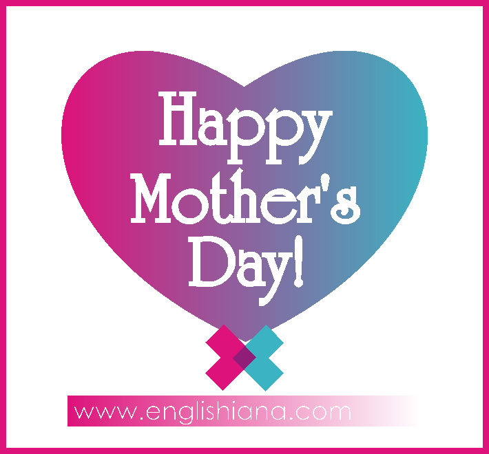 Kata Mutiara Untuk Hari Ibu Dalam Bahasa Inggris Dan Artinya
