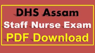 DHS Assam Staff Nurse Syllabus PDF Download