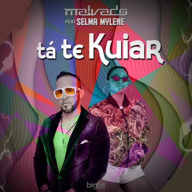 Dj Malvado Feat. Selma Mylene - Tá Te Kuiar (Afro House)
