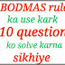 BODMAS rule ka use kark 10 question solve karna sikhiye.
