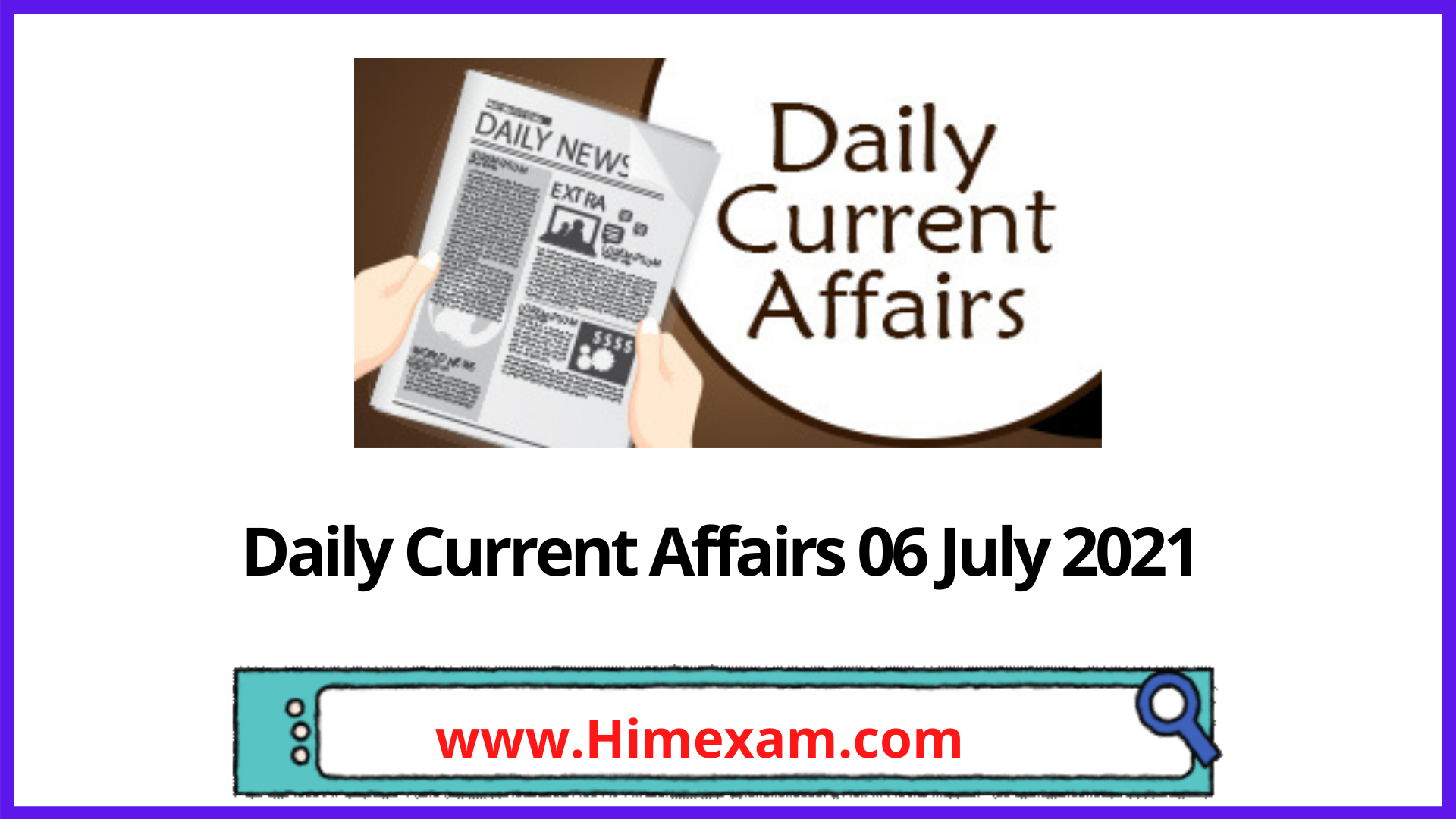 Daily Current Affairs 06 July 2021