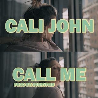 Cali John - Call Me
