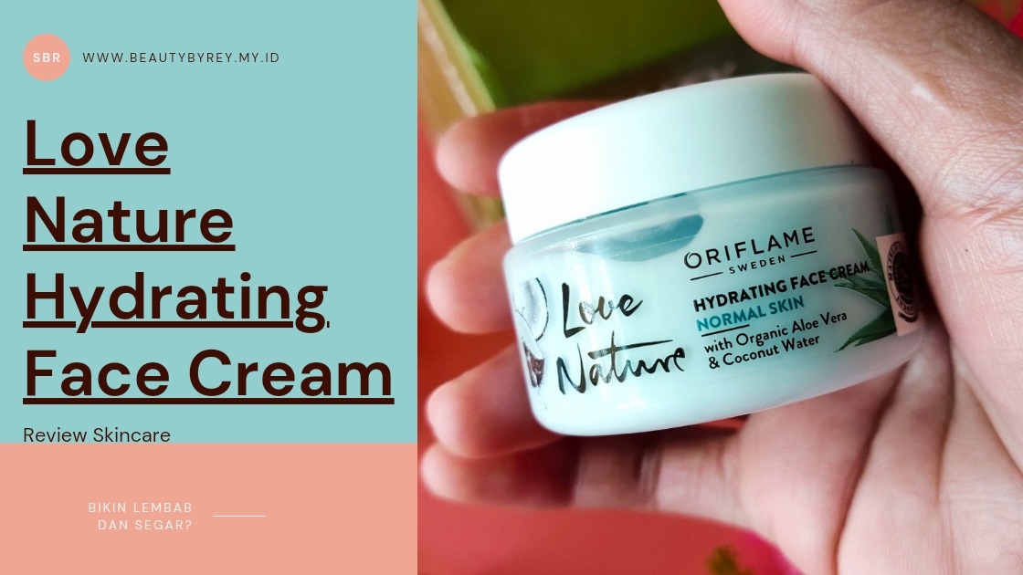 Review love nature Oriflame