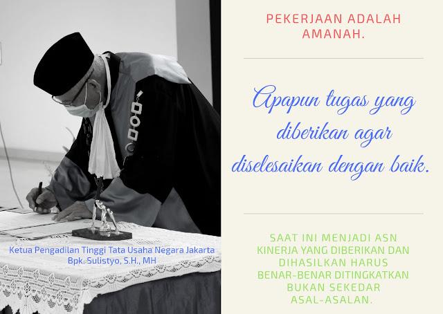 Ketua Pengadilan Tinggi Tata Usaha Negara Jakarta, Bpk. Sulistyo, S.H., M.H