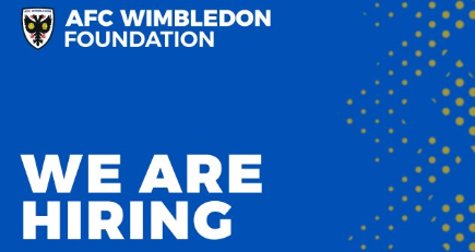 The AFC Wimbledon Foundation is hiring