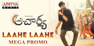 Laahe Laahe Lyrics in English – Acharya | Chiranjeevi