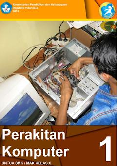 Modul Perakitan Komputer Untuk SMK Kelas X Kurikulum 2013