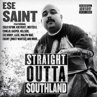 Ese Saint - Straight Outta Southland (2015)
