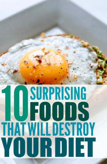 10 Foods You Didn't Know Were Ruining Your Weight Loss Plan