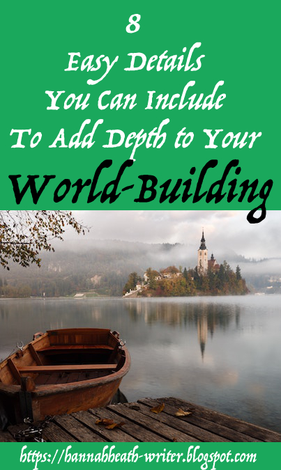 8 Easy Details You Can Include To Add Depth to Your World-Building