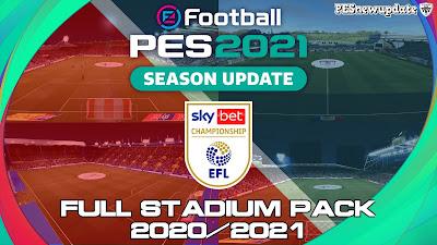 PES 2021 FULL EFL Championship Stadium Pack 2020/2021