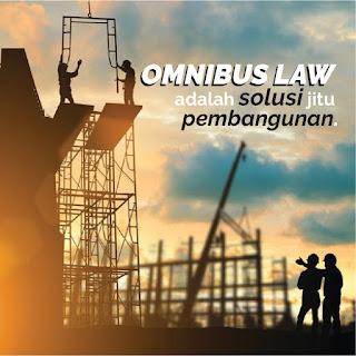 Menolak Omnibus Law ? Kan Banyak Untungnya.