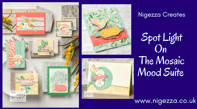 Stampin' Up! Mosaic Mood Suite Nigezza Creates