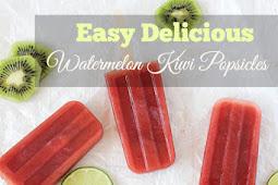 Easy Delicious Watermelon Kiwi Popsicles