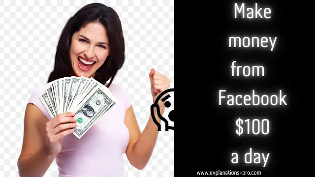 Make money from Facebook $100 a day