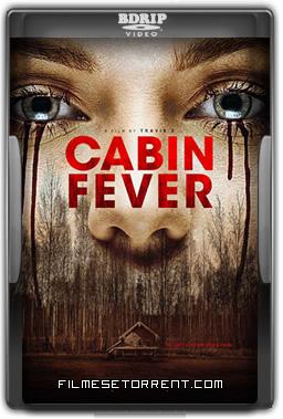Cabin Fever Torrent Dublado